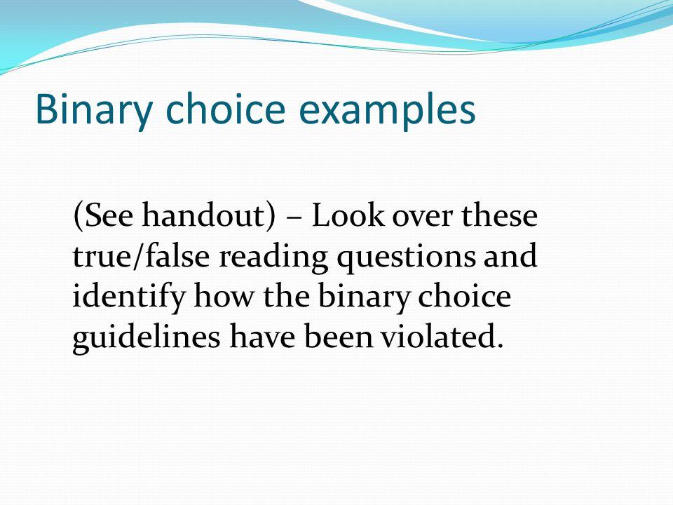 Binary choice examples