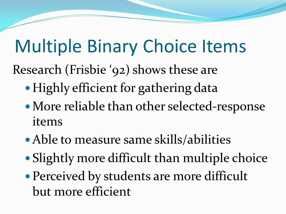 Multiple Binary Choice Items
