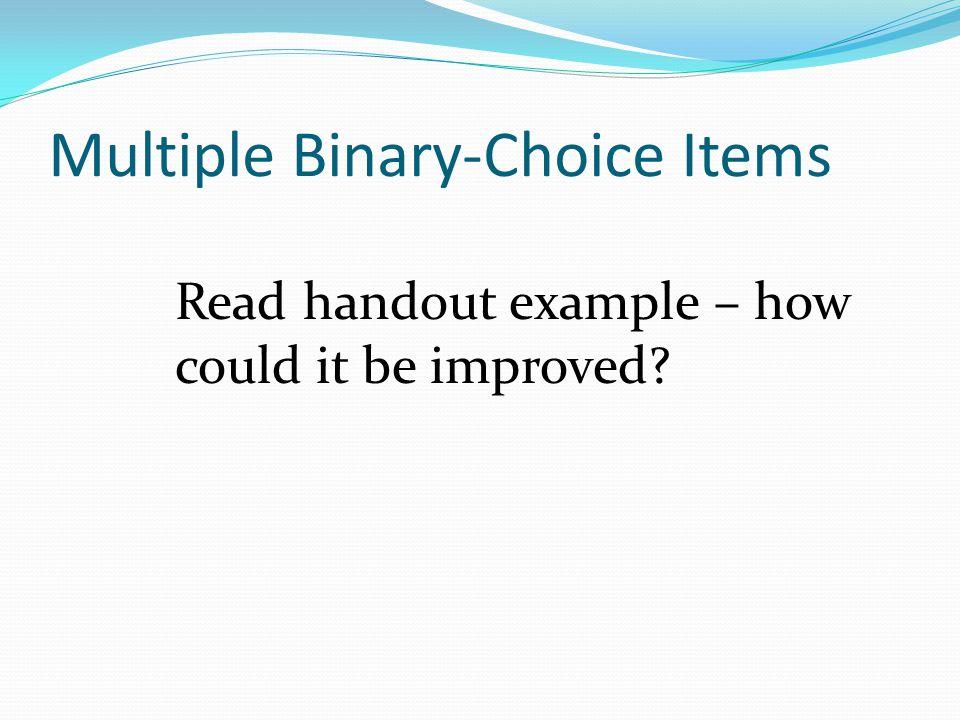 Multiple Binary-Choice Items