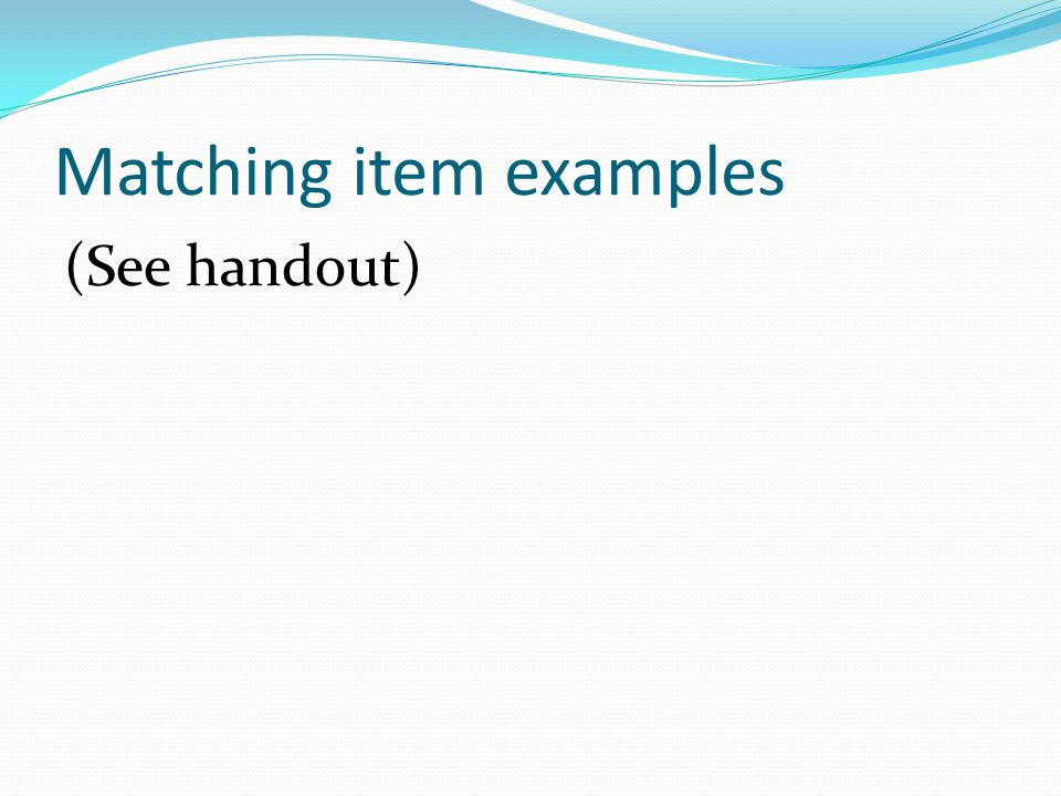 Matching item examples