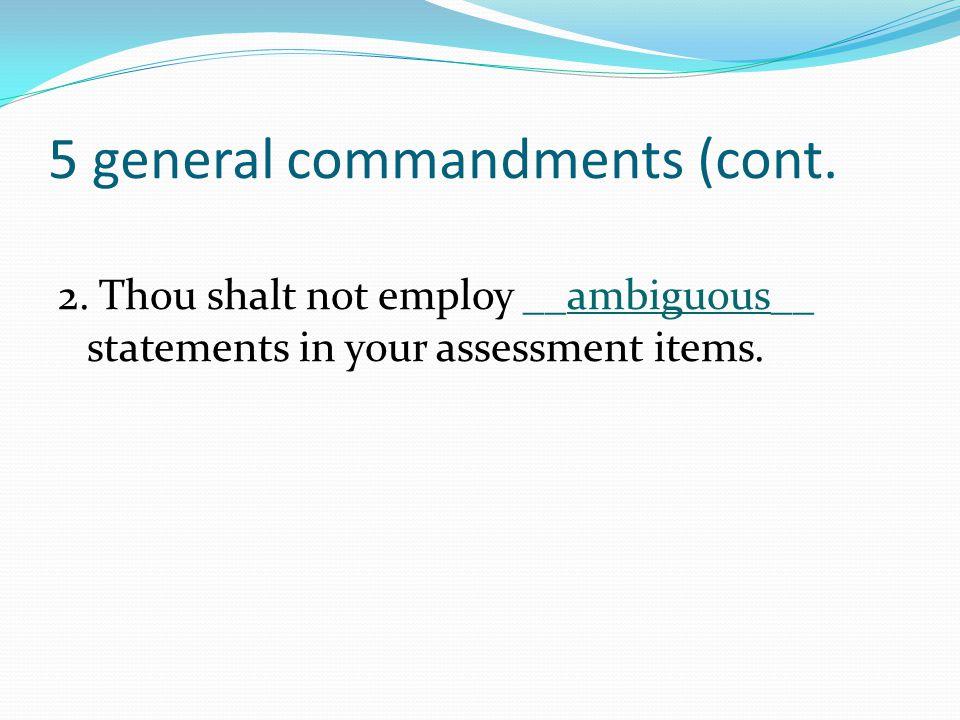 5 general commandments (cont.