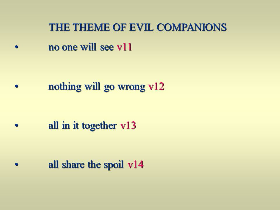 THE THEME OF EVIL COMPANIONS
