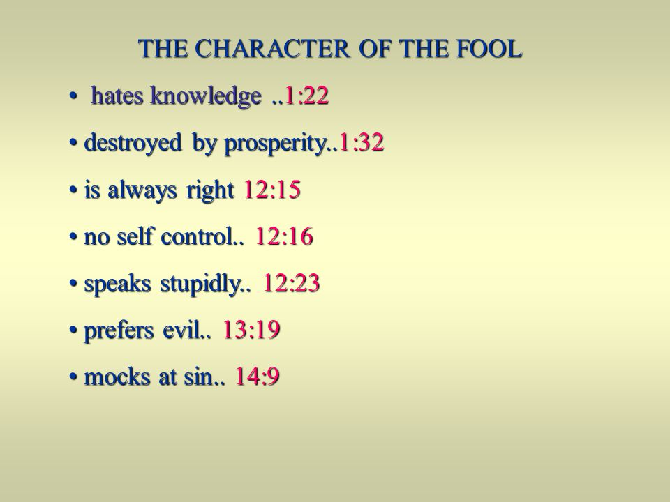 THE CHARACTER OF THE FOOL
