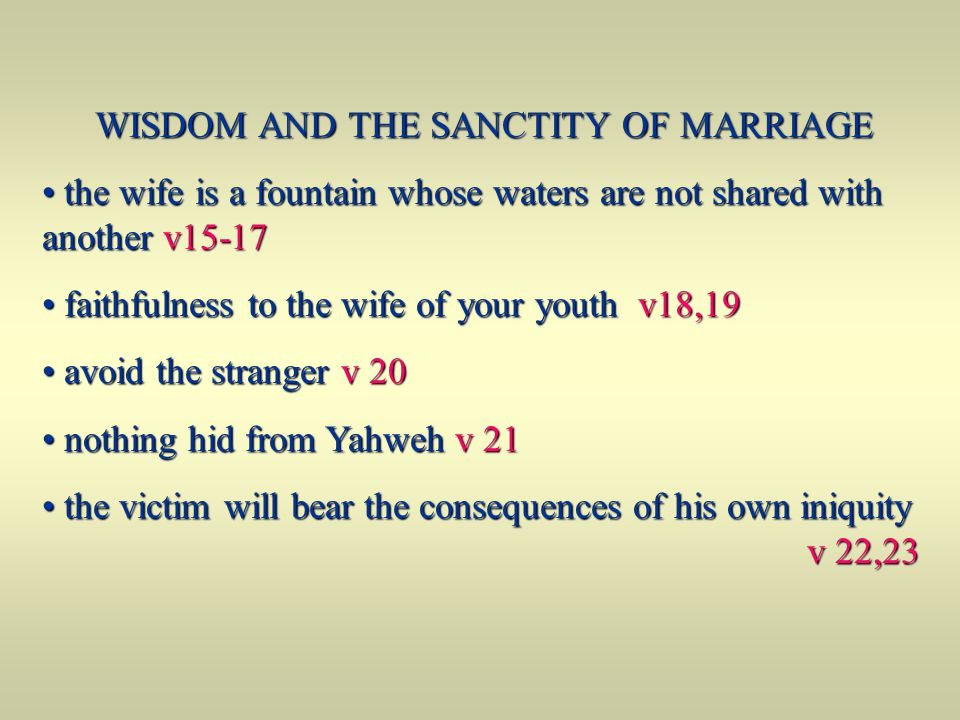 WISDOM AND THE SANCTITY OF MARRIAGE