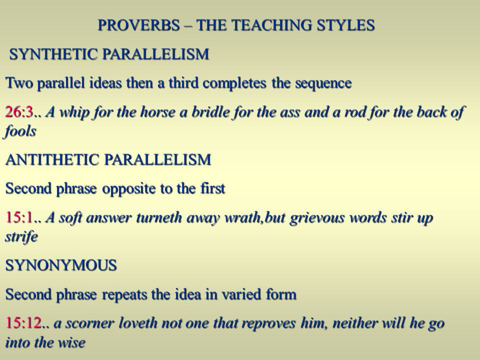 PROVERBS – THE TEACHING STYLES