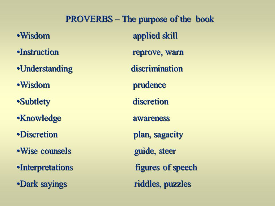 PROVERBS – The purpose of the book