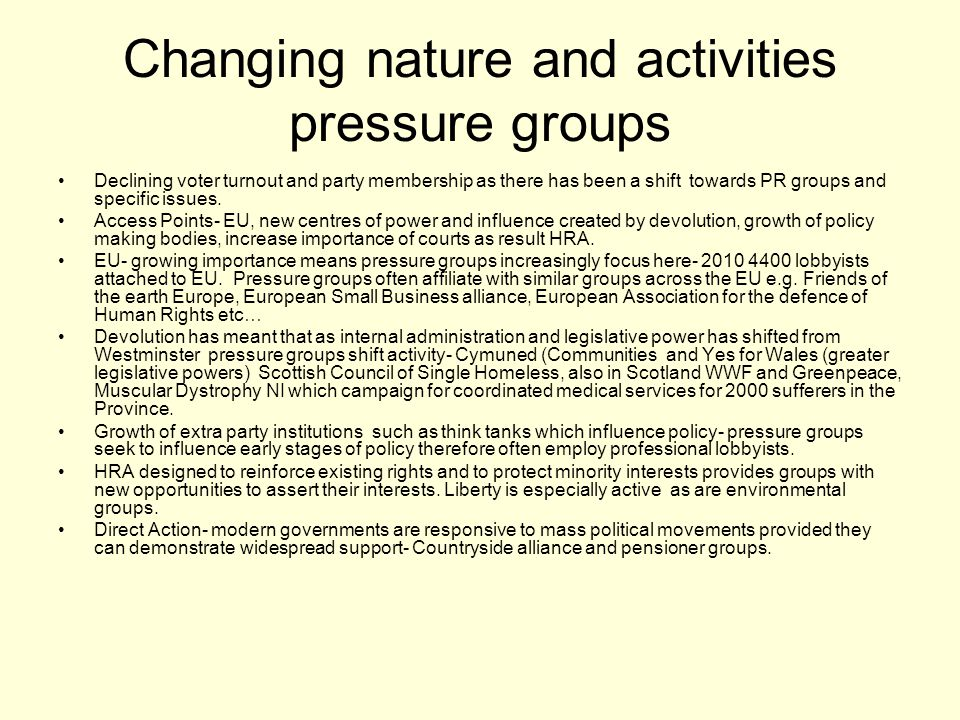 Changing nature and activities pressure groups