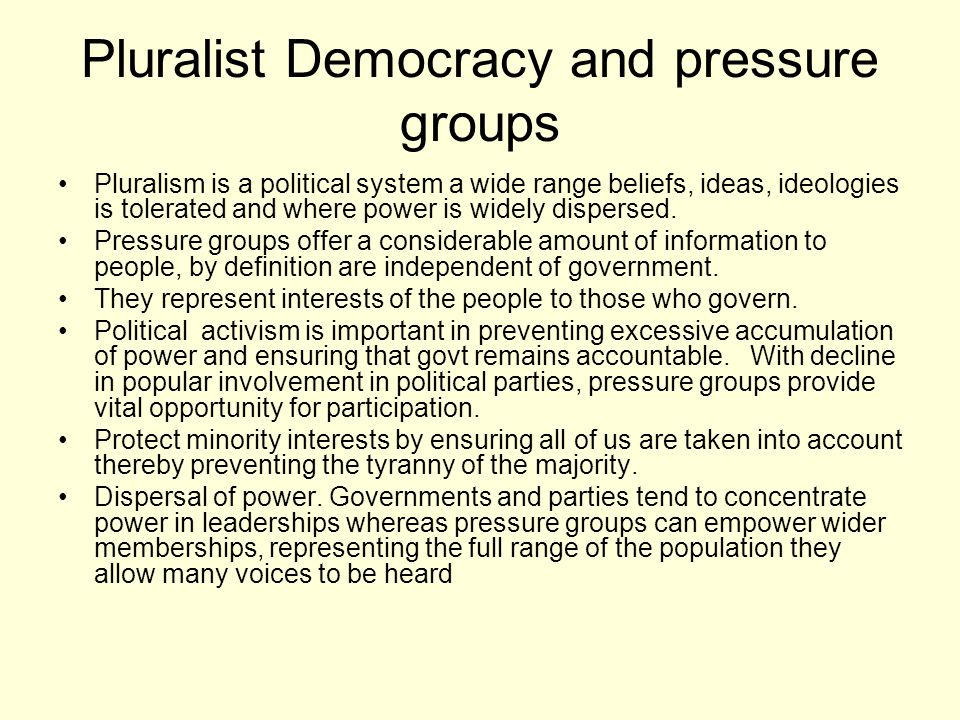 Pluralist Democracy and pressure groups