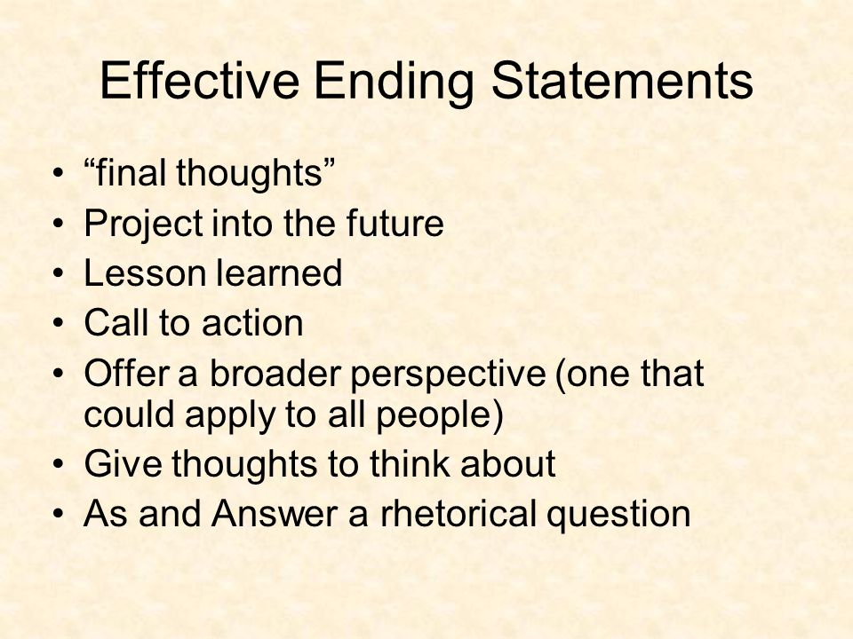 Effective Ending Statements