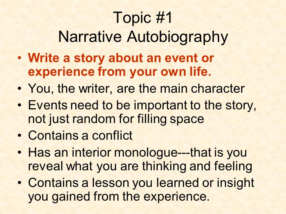 effective writing for narrative expository and persuasive essays  topic 1 narrative autobiography