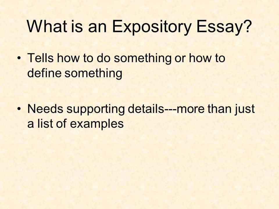 effective writing for narrative expository and persuasive essays  what is an expository essay