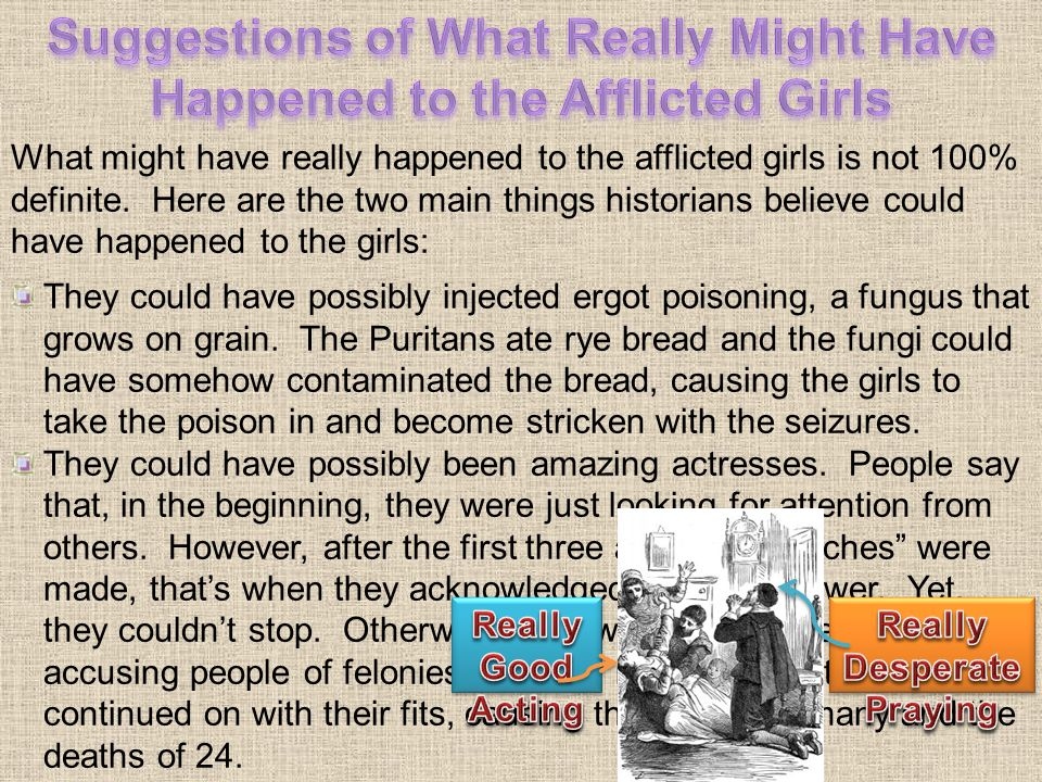 Suggestions of What Really Might Have Happened to the Afflicted Girls