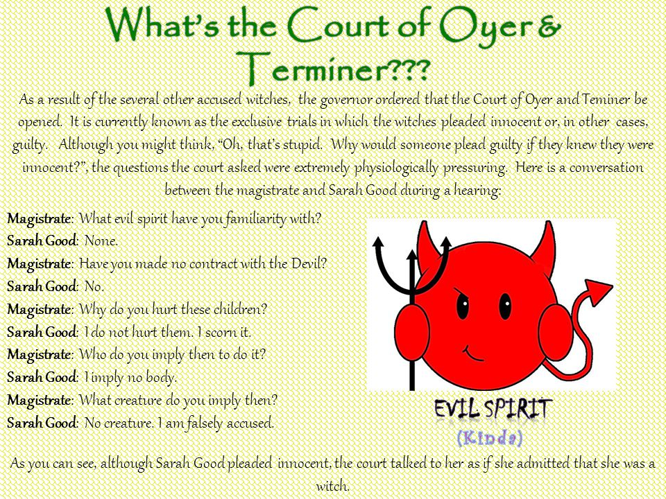 What's the Court of Oyer & Terminer