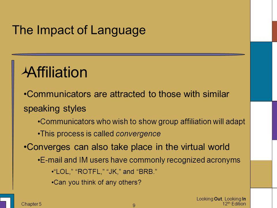 Affiliation The Impact of Language