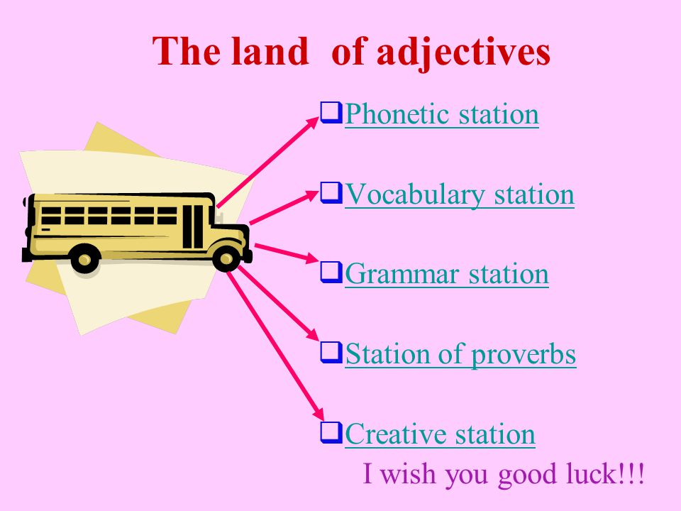 The land of adjectives Phonetic station Vocabulary station