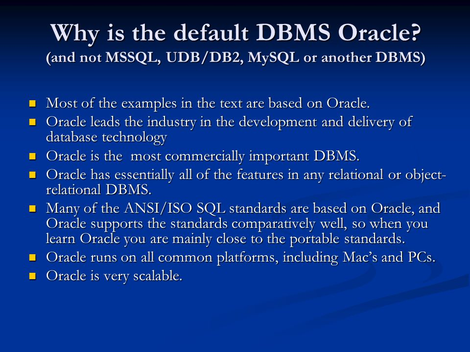 Why is the default DBMS Oracle