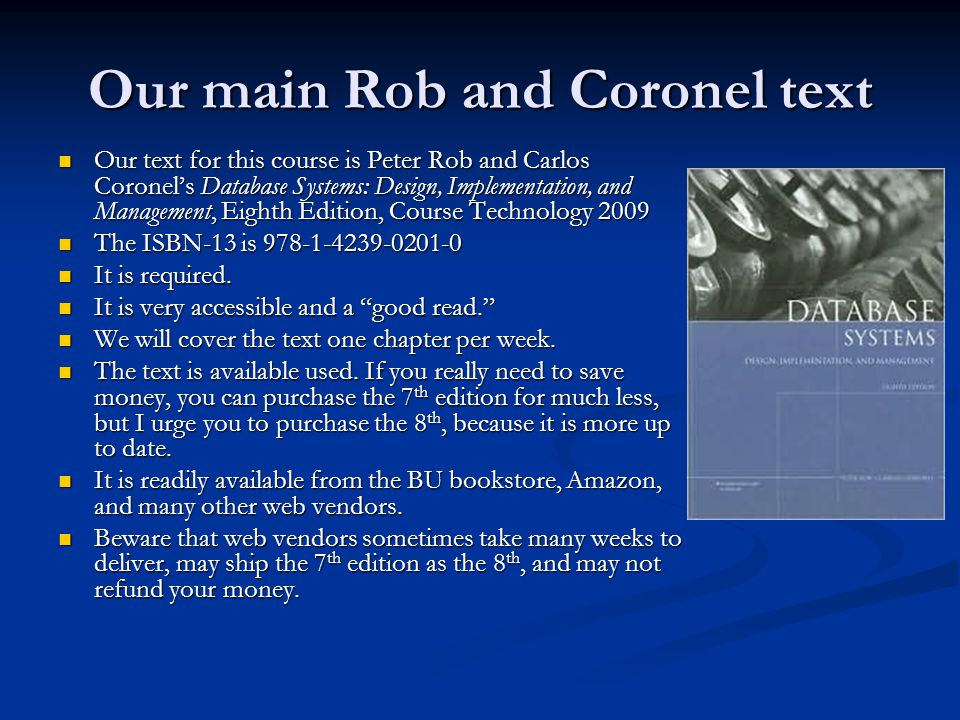 Our main Rob and Coronel text