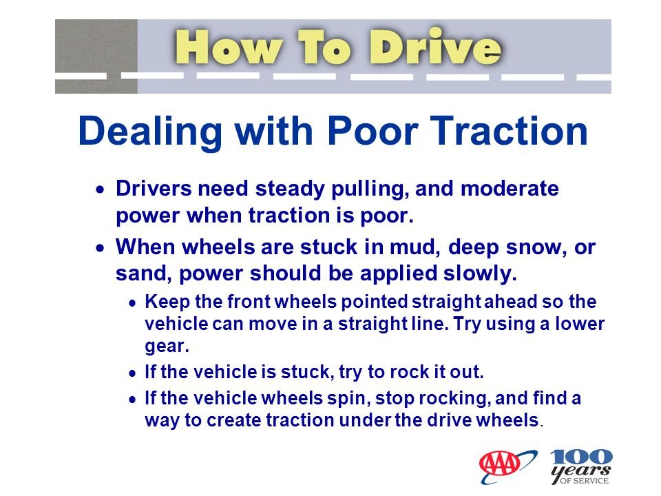 Dealing with Poor Traction