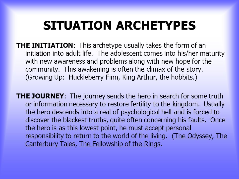 SITUATION ARCHETYPES