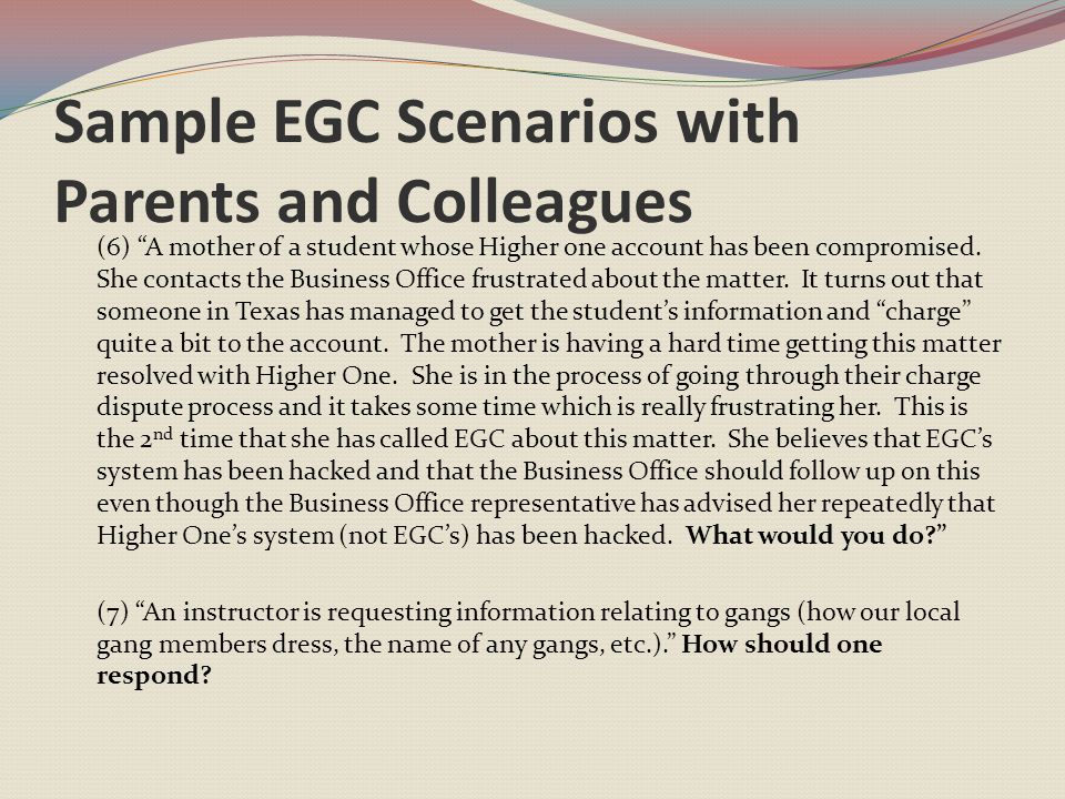 Sample EGC Scenarios with Parents and Colleagues