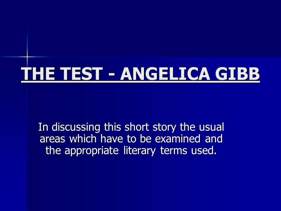 THE TEST - ANGELICA GIBB