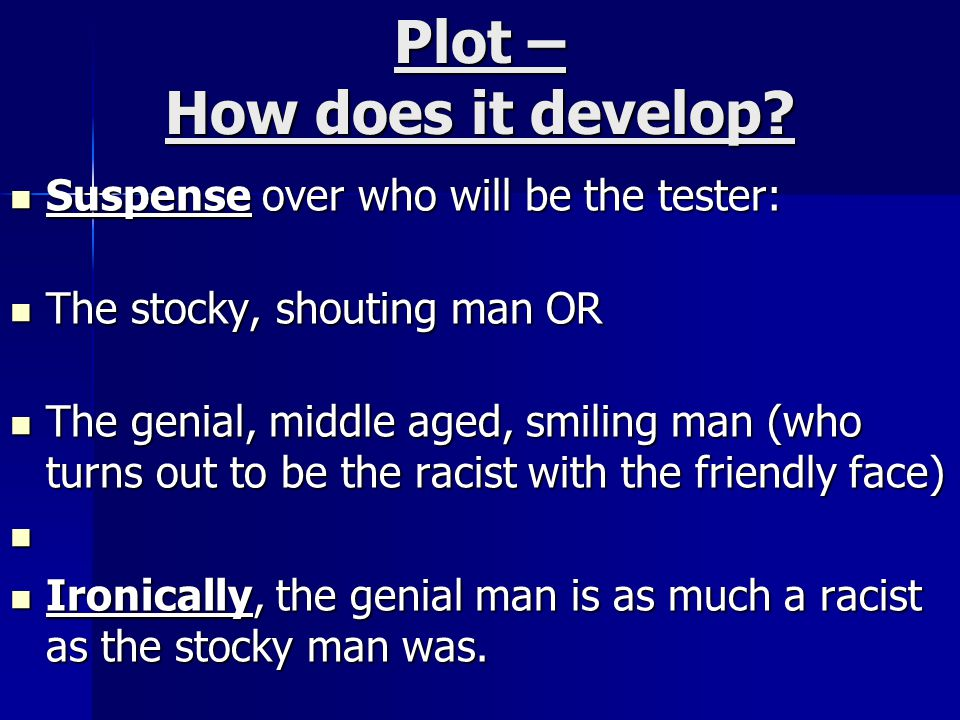 Plot – How does it develop