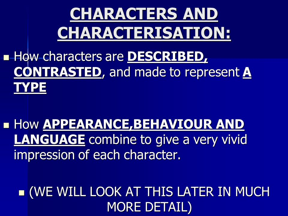 CHARACTERS AND CHARACTERISATION:
