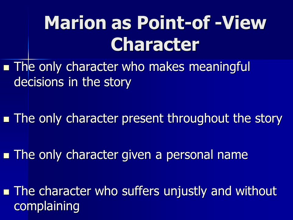 Marion as Point-of -View Character