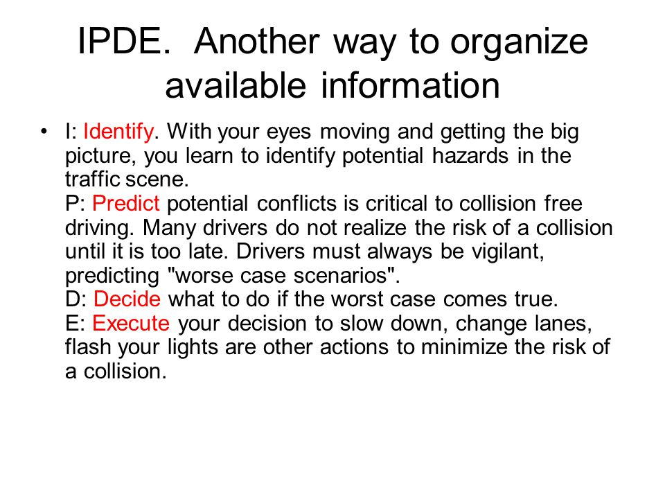 IPDE. Another way to organize available information