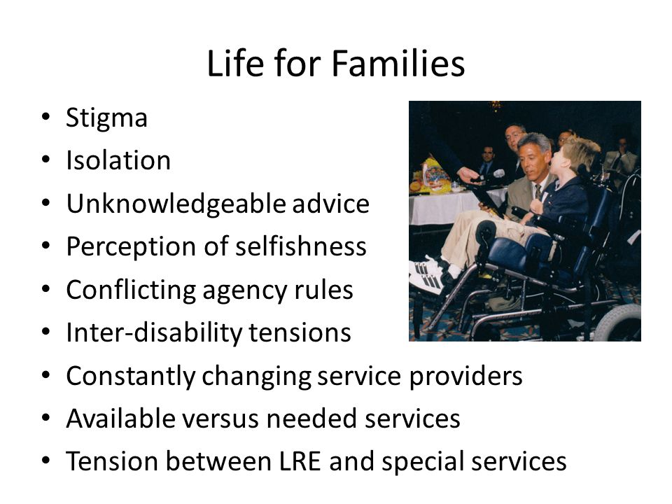 Life for Families Stigma Isolation Unknowledgeable advice