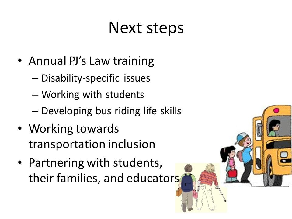 Next steps Annual PJ's Law training