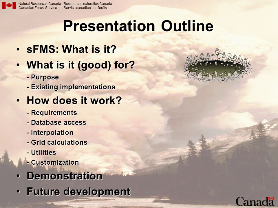 Presentation Outline sFMS: What is it What is it (good) for