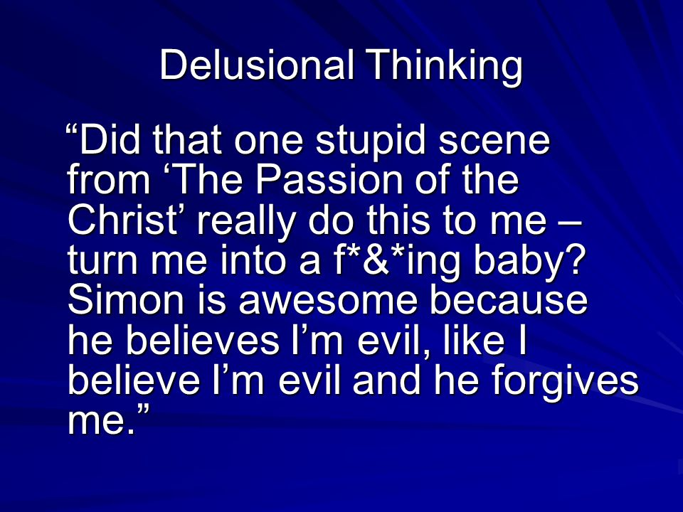 Delusional Thinking