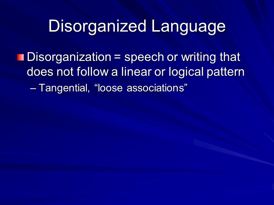 Disorganized Language