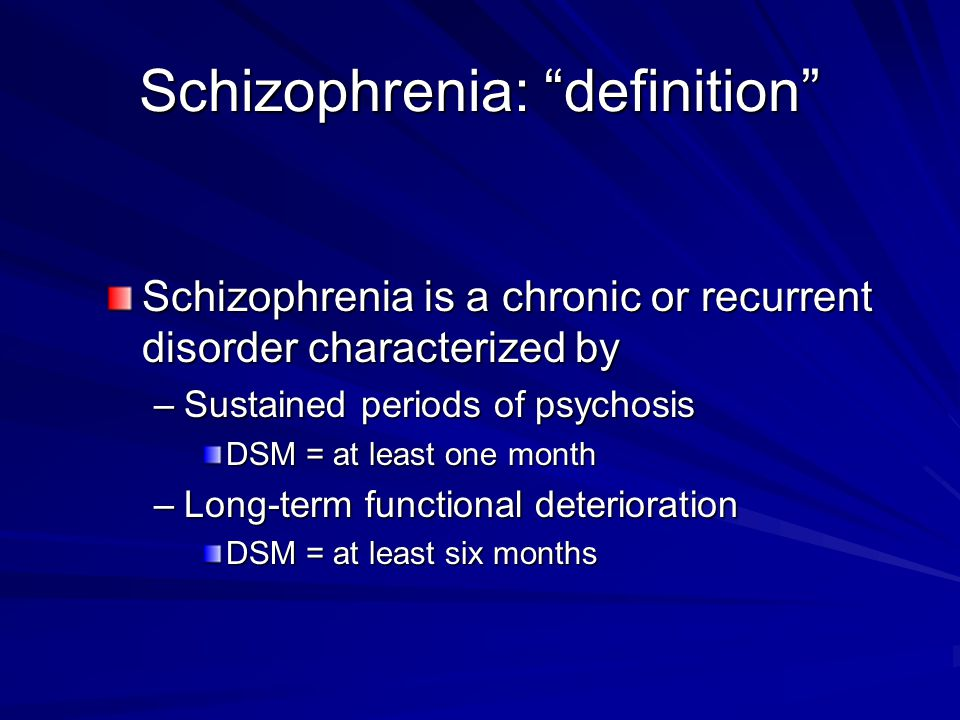 Schizophrenia: definition