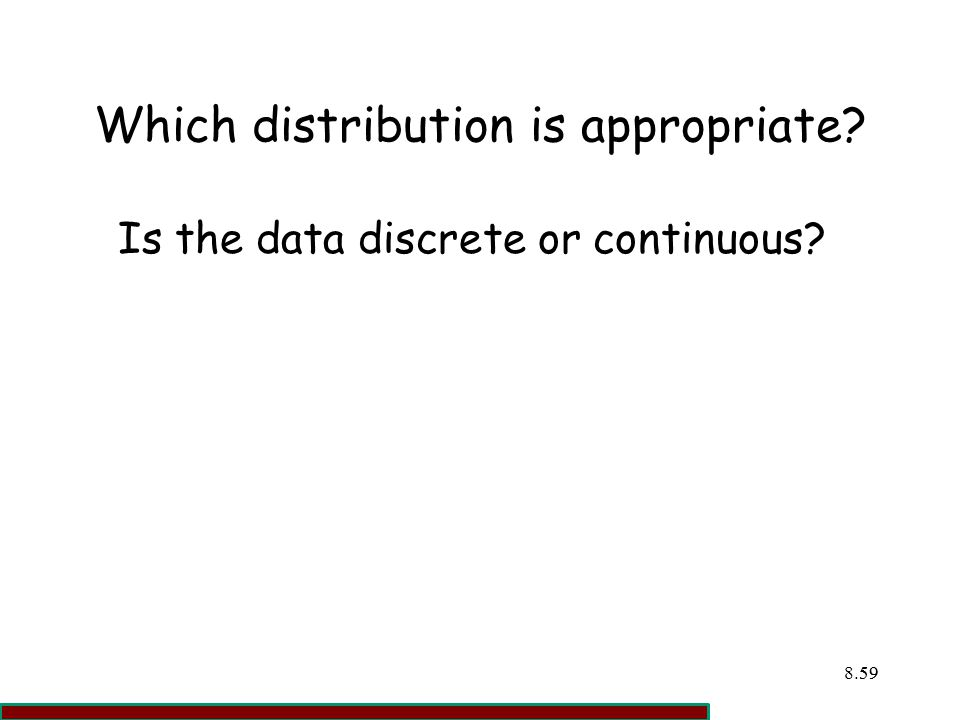 Which distribution is appropriate