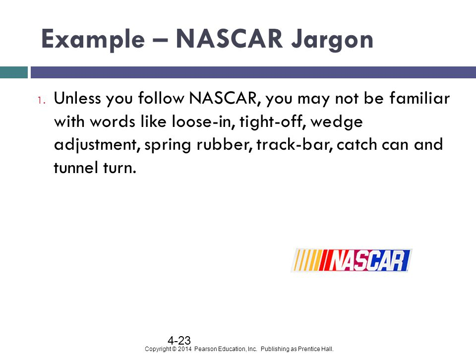Example – NASCAR Jargon
