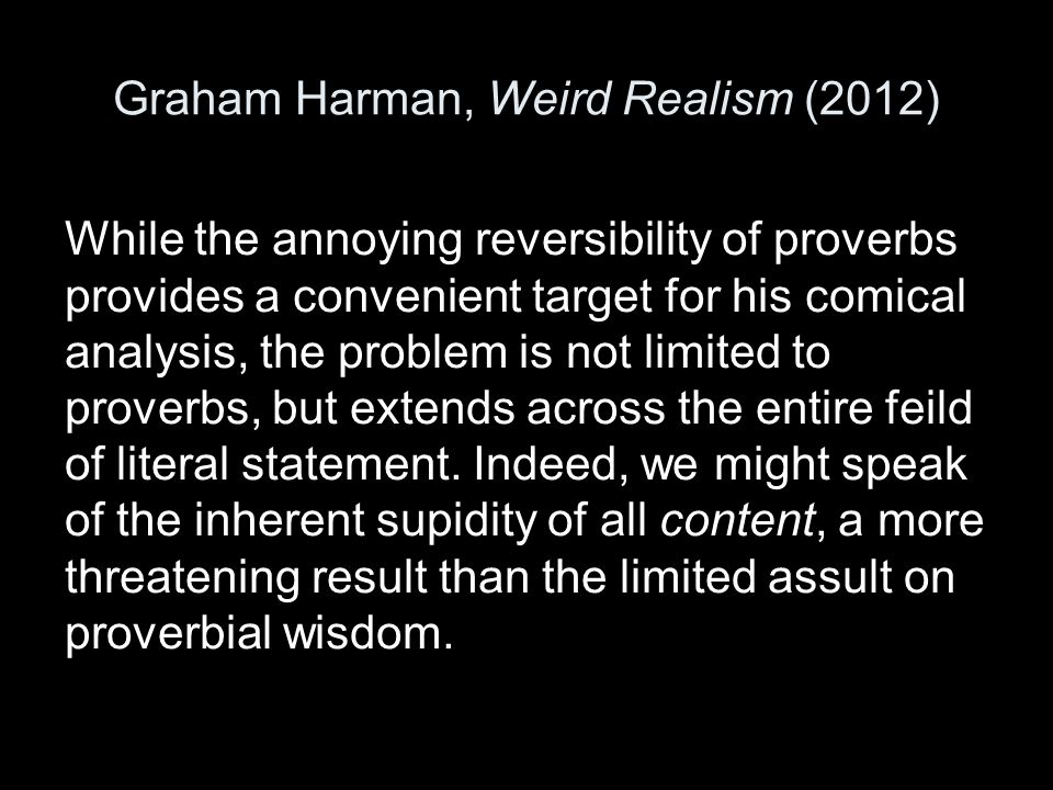 Graham Harman, Weird Realism (2012)