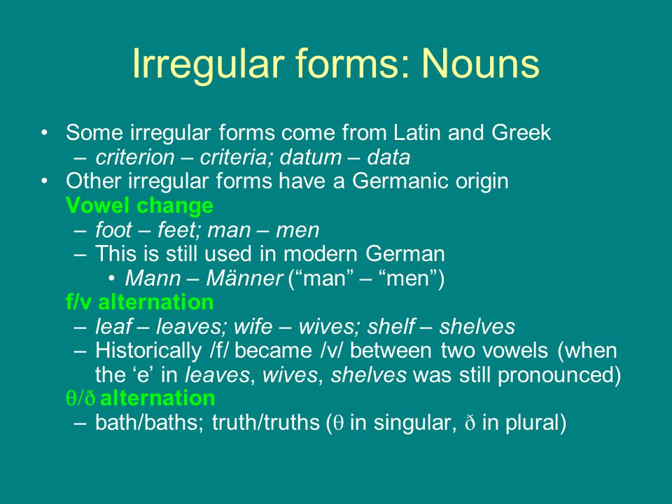 Irregular forms: Nouns