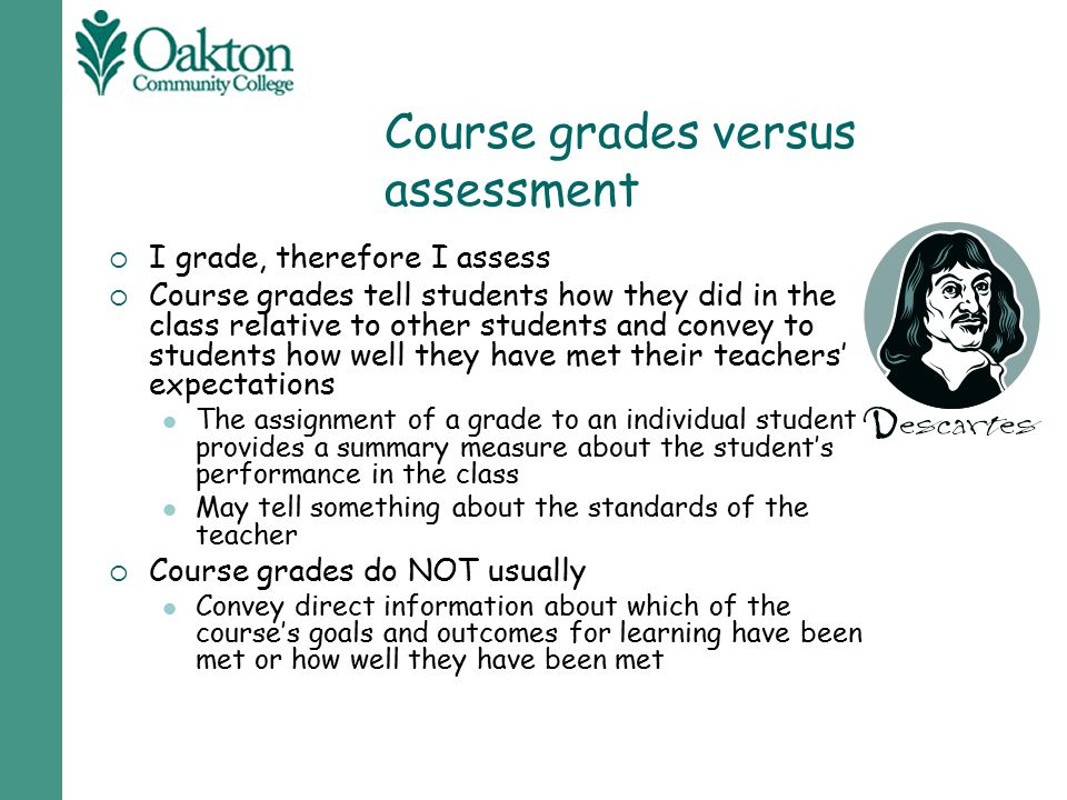 Course grades versus assessment