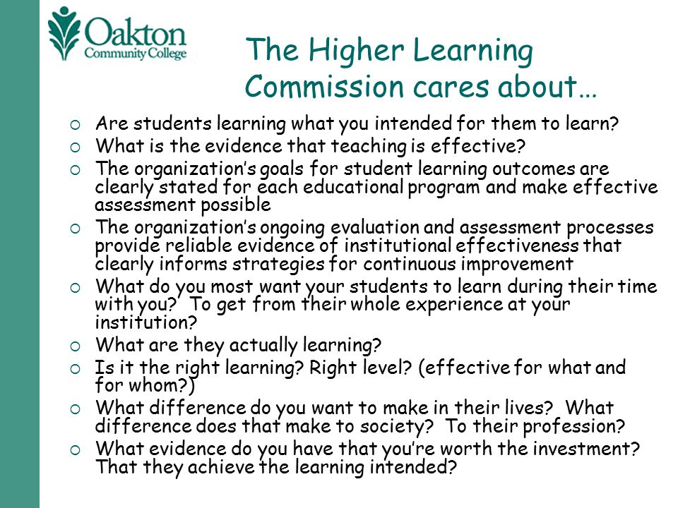 The Higher Learning Commission cares about…