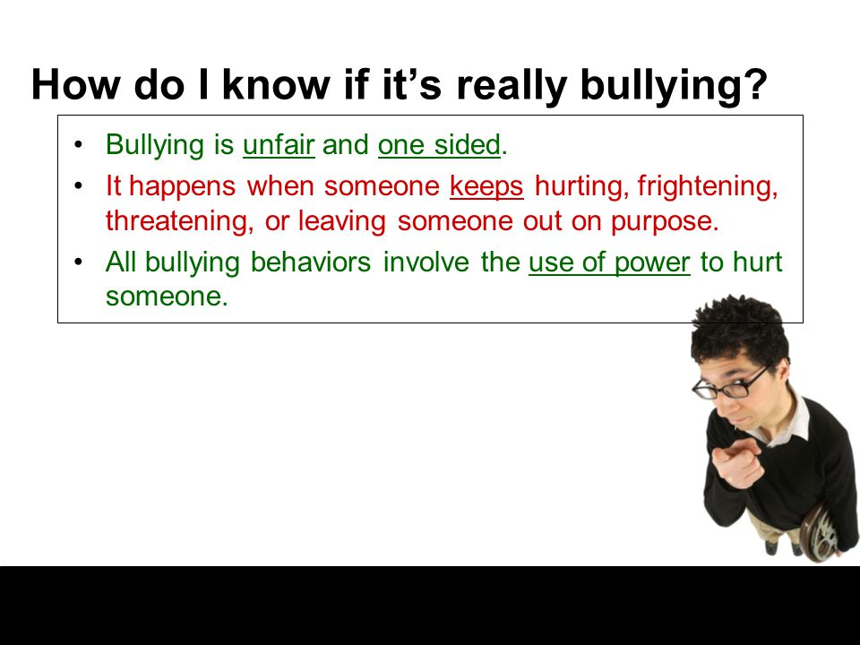 How do I know if it's really bullying