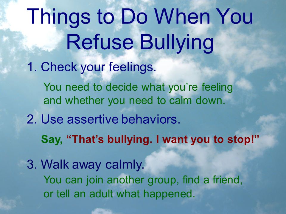 Things to Do When You Refuse Bullying