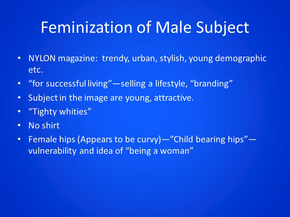 Feminization of Male Subject