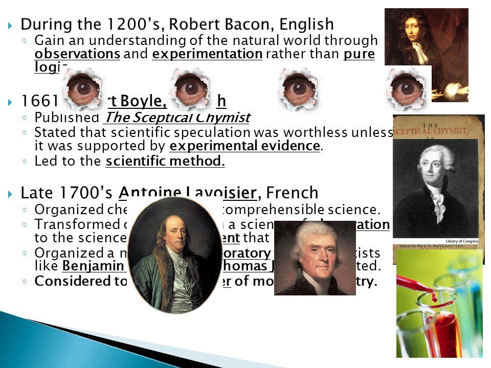 Late 1700's Antoine Lavoisier, French