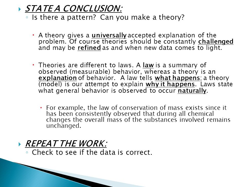 STATE A CONCLUSION: REPEAT THE WORK: