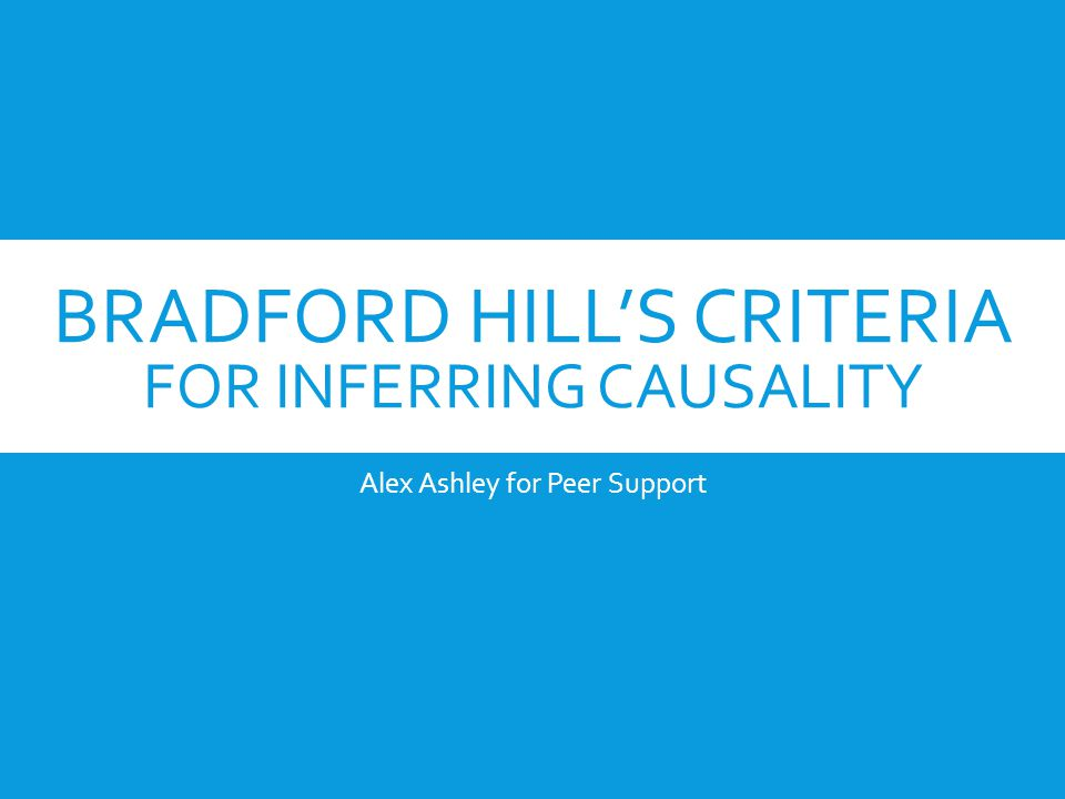 Bradford Hill's Criteria for Inferring Causality