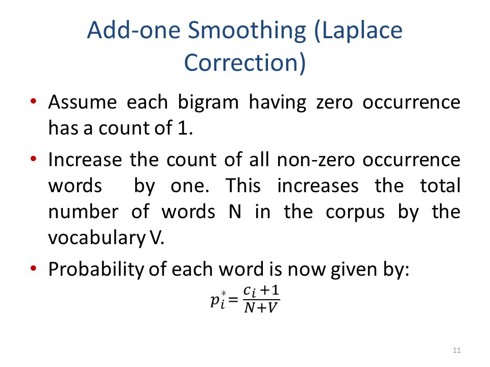 Add-one Smoothing (Laplace Correction)
