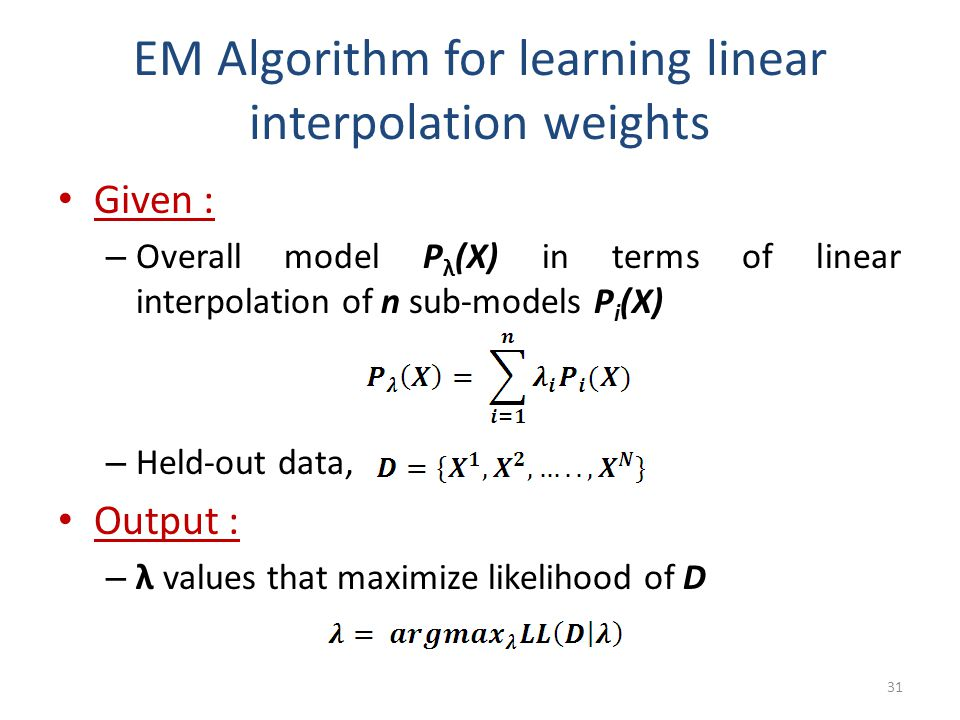 EM Algorithm for learning linear interpolation weights