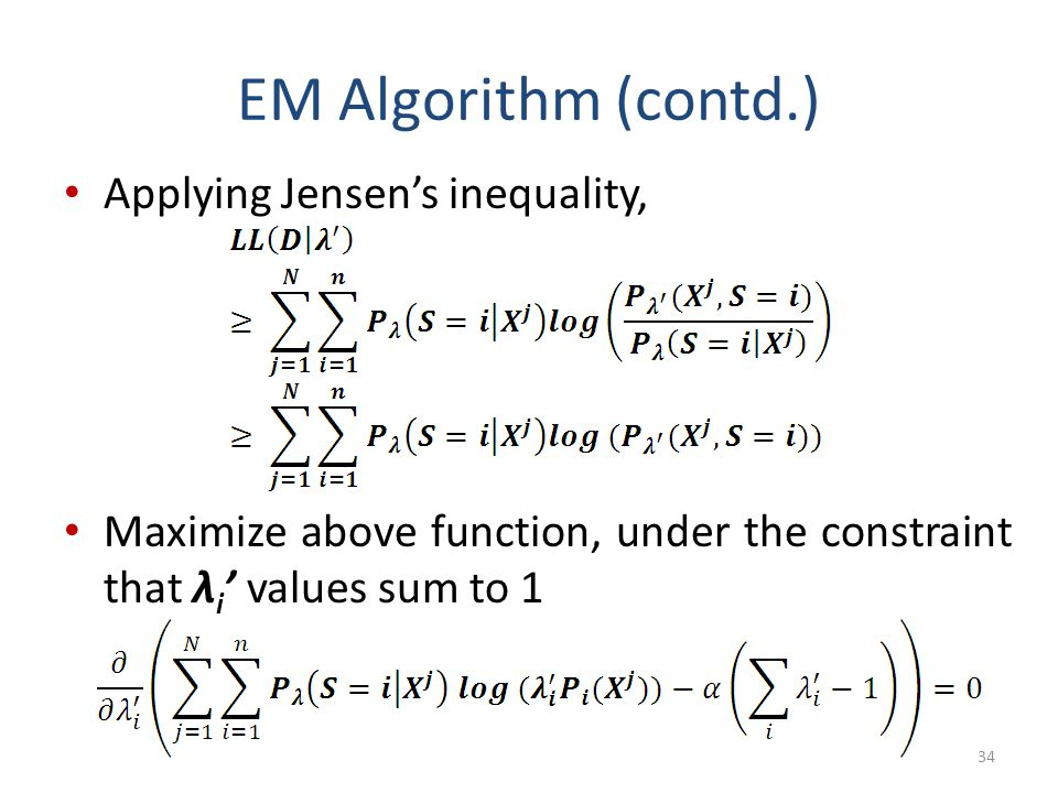 EM Algorithm (contd.) Applying Jensen's inequality,